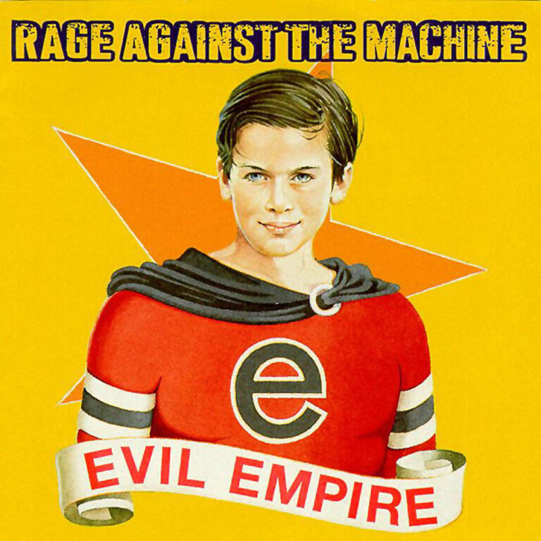 Yer Metal is Olde: Rage Against the Machine – Evil Empire