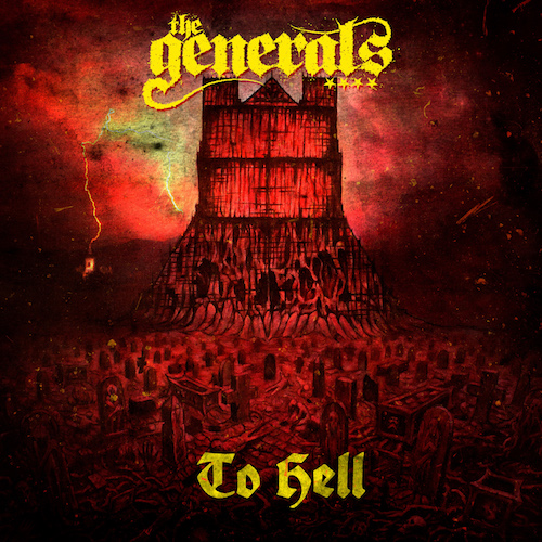 The Generals – To Hell Review