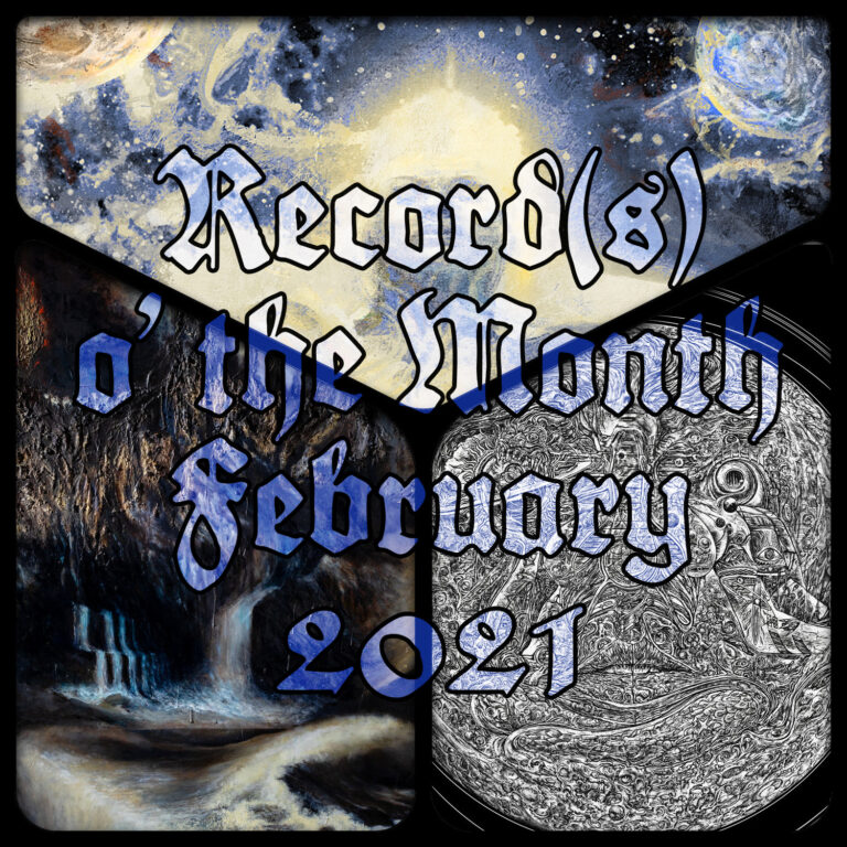 Record(s) o' the Month – February 2021
