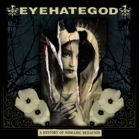 Eyehategod – A History of Nomadic Behavior Review