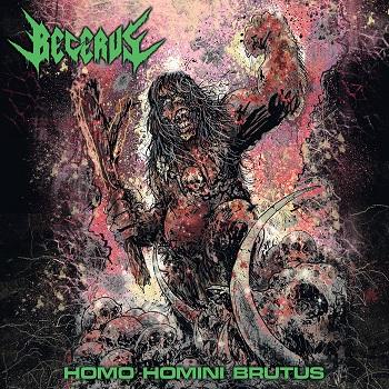 Becerus – Homo Homini Brutus Review