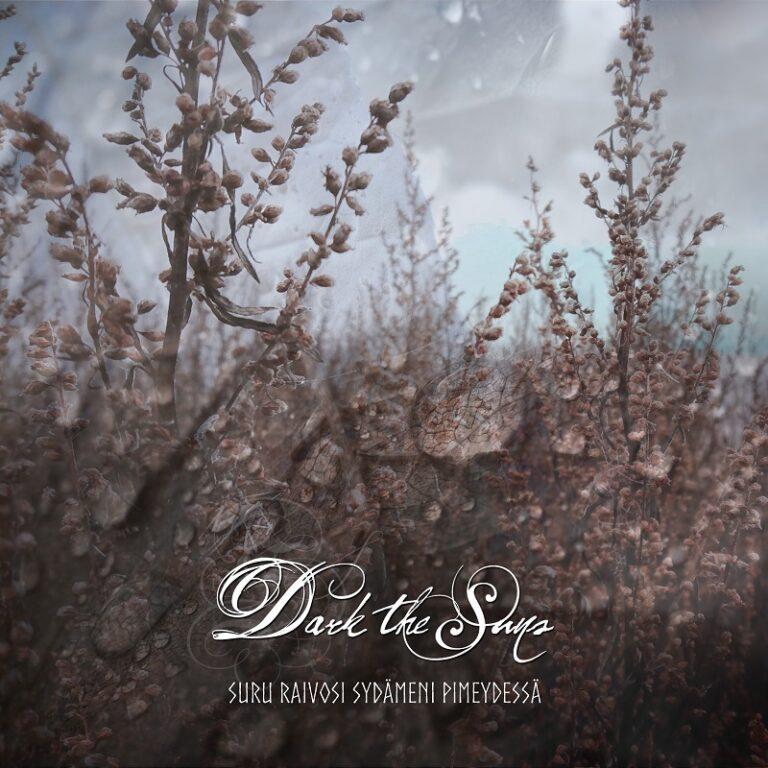 Dark the Suns – Suru raivosi sydämeni pimeydessä Review