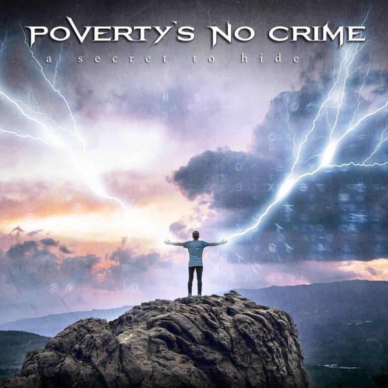 Poverty's No Crime – A Secret To Hide Review