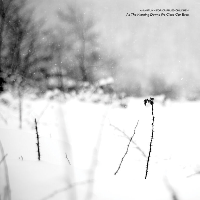 An Autumn for Crippled Children – As The Morning Dawns We Close Our Eyes Review