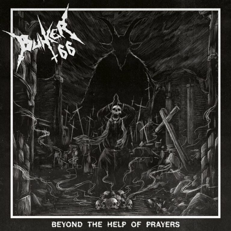 Bunker 66 – Beyond the Help of Prayers Review