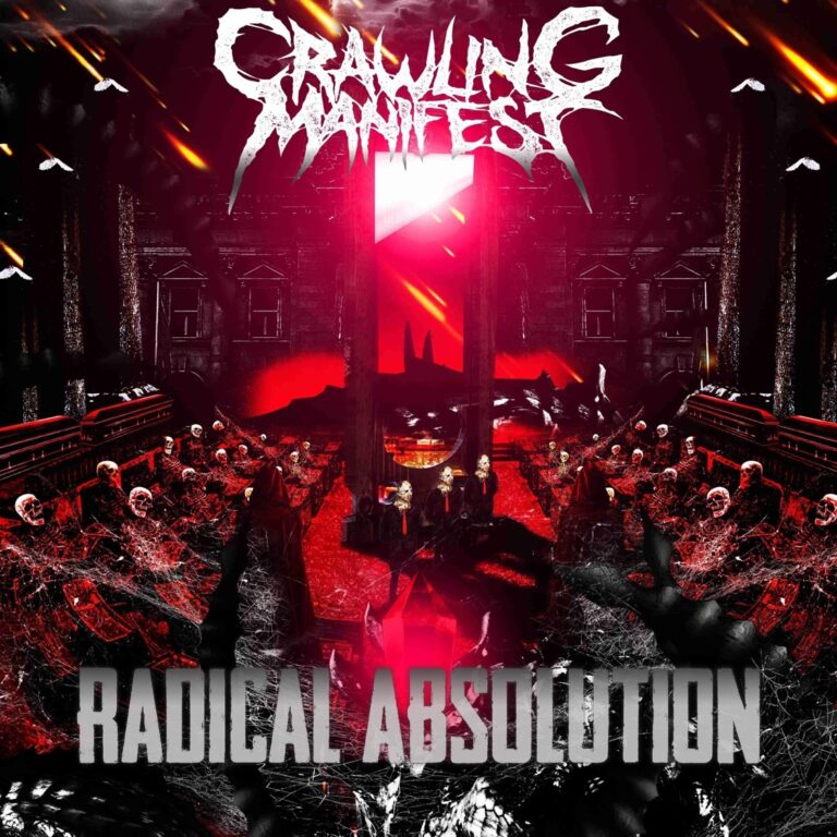 Crawling Manifest – Radical Absolution Review