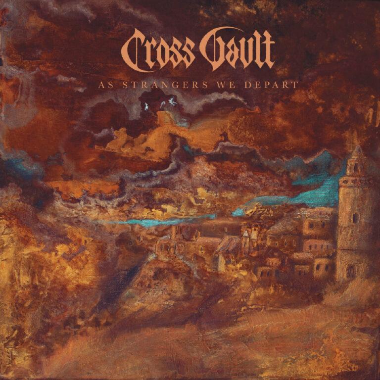 Cross Vault – As Strangers We Depart Review