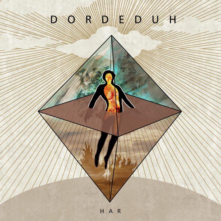 Dordeduh – Har Review
