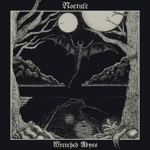 Noctule – Wretched Abyss Review