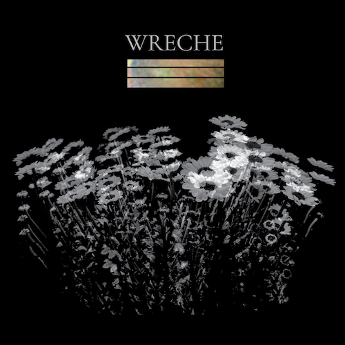 Wreche – All my dreams came true Review