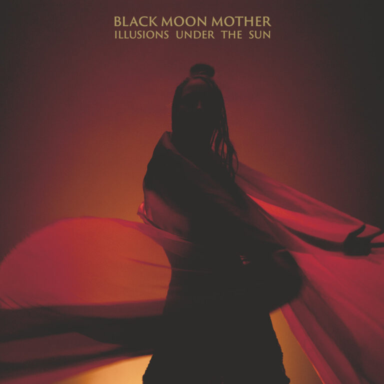Black Moon Mother – Illusions Under the Sun Review