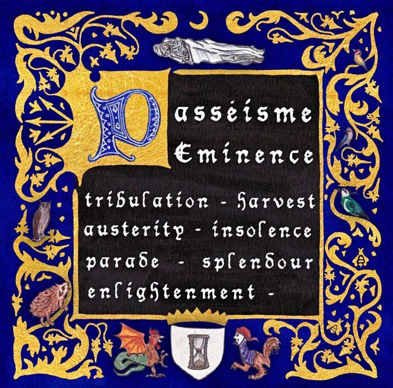 Passéisme – Eminence Review