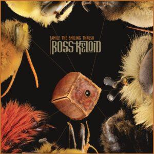 Album cover for Boss Keloid - Family the Smiling Thrush