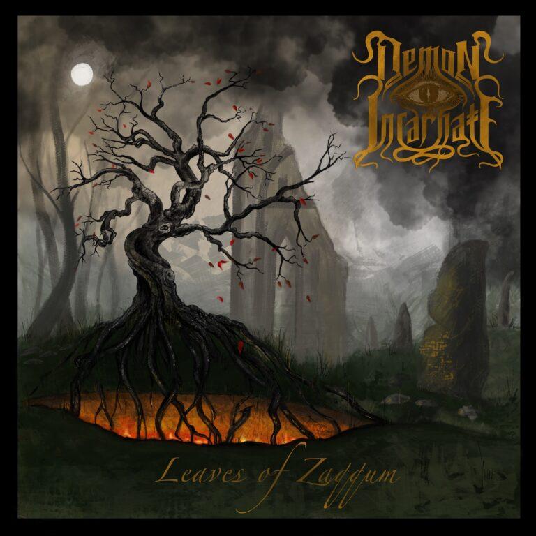 Demon Incarnate – Leaves of Zaqqum Review