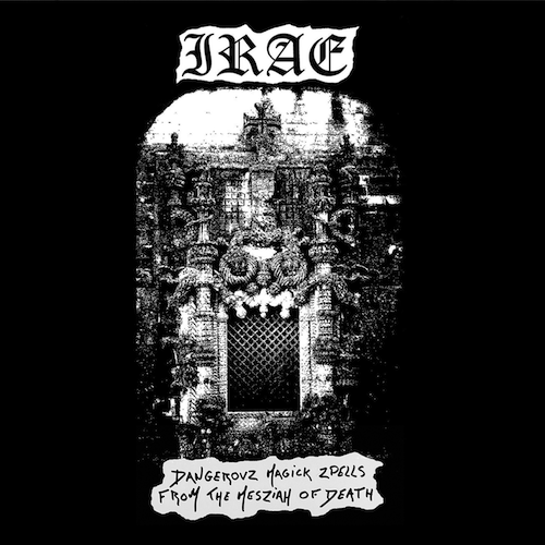 Irae – Dangerovs Magick Zpells from the Mesziah of Death Review