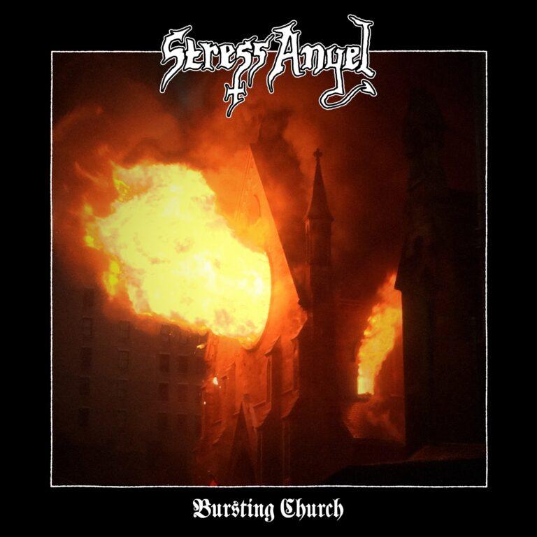 Stress Angel – Bursting Church Review