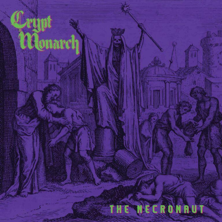 Crypt Monarch – The Necronaut Review