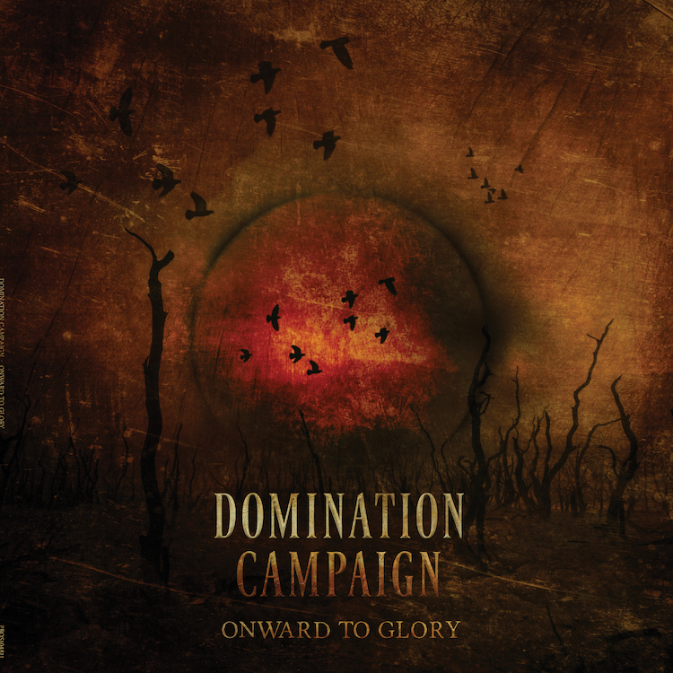 Domination Campaign – Onward to Glory Review