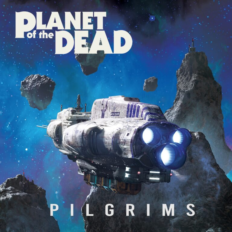 Planet of the Dead – Pilgrims Review
