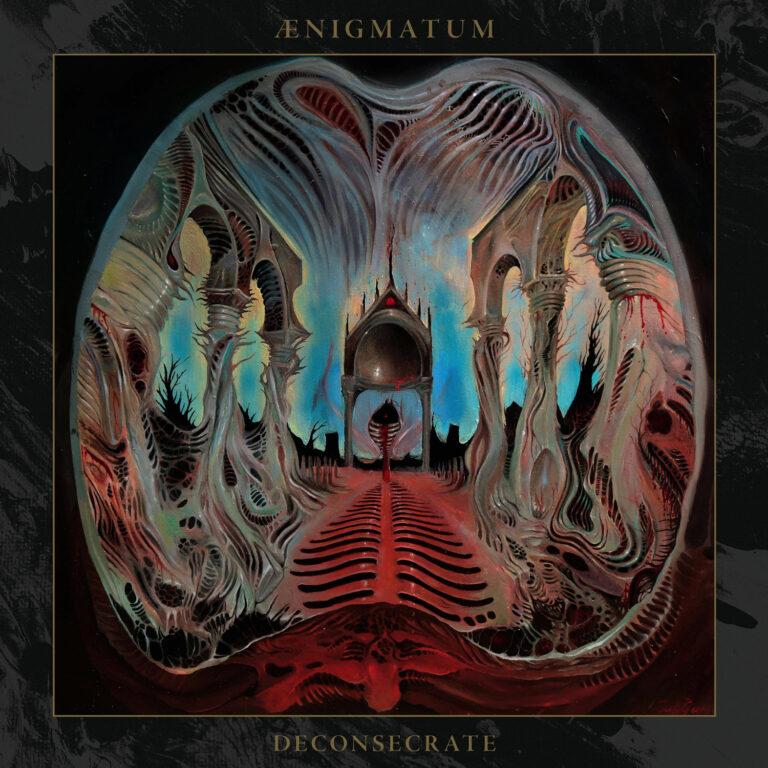 Ænigmatum – Deconsecrate Review