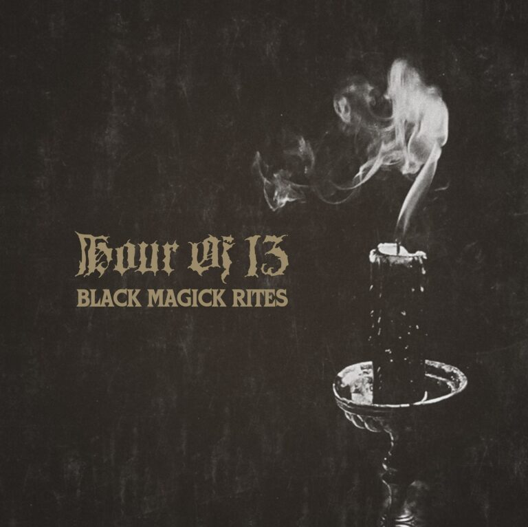 Hour of 13 – Black Magick Rites Review