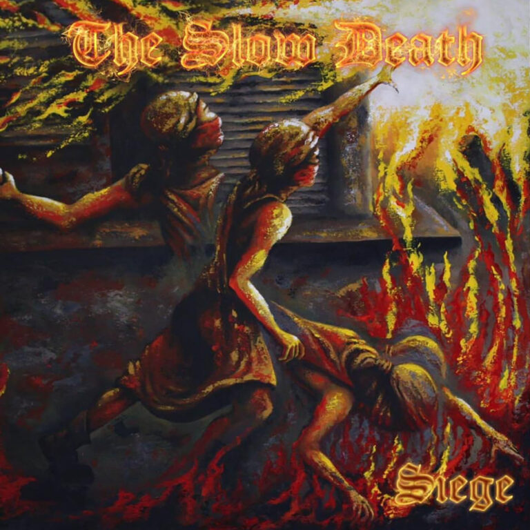 The Slow Death – Siege Review