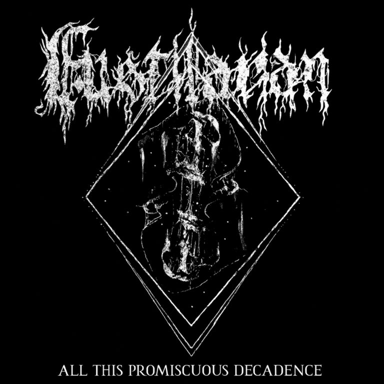 Fustilarian – All This Promiscuous Decadence Review