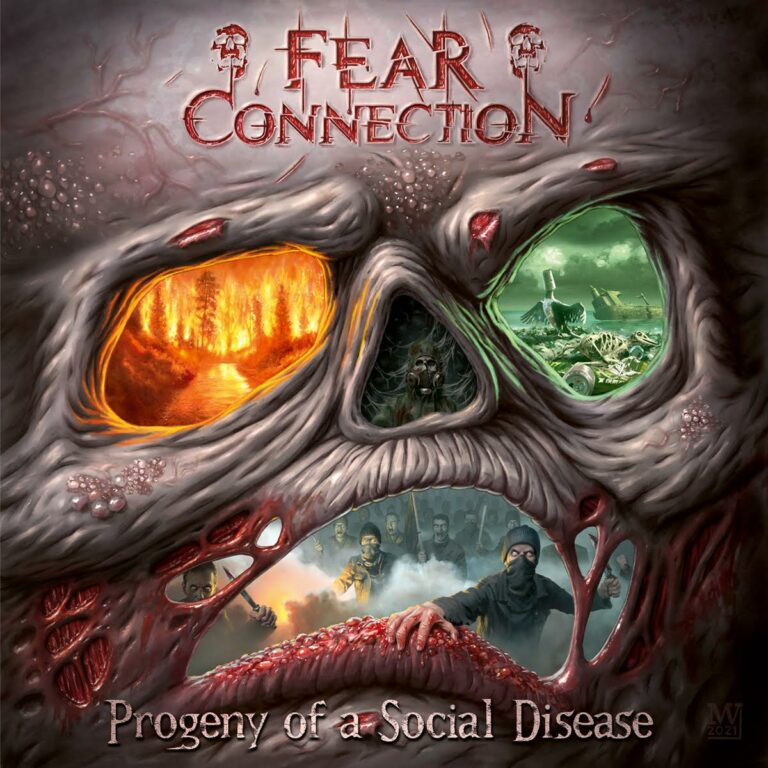 Fear Connection – Progeny of a Social Disease Review