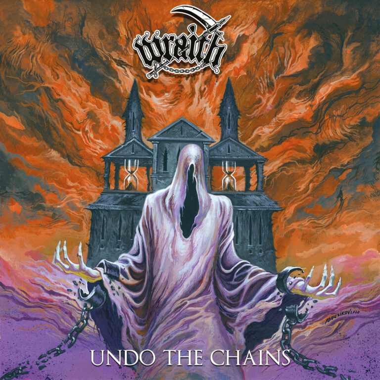 Wraith – Undo the Chains Review