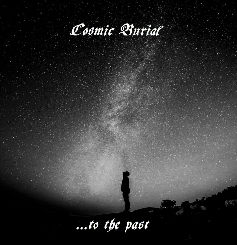 Cosmic Burial – …to the Past Review